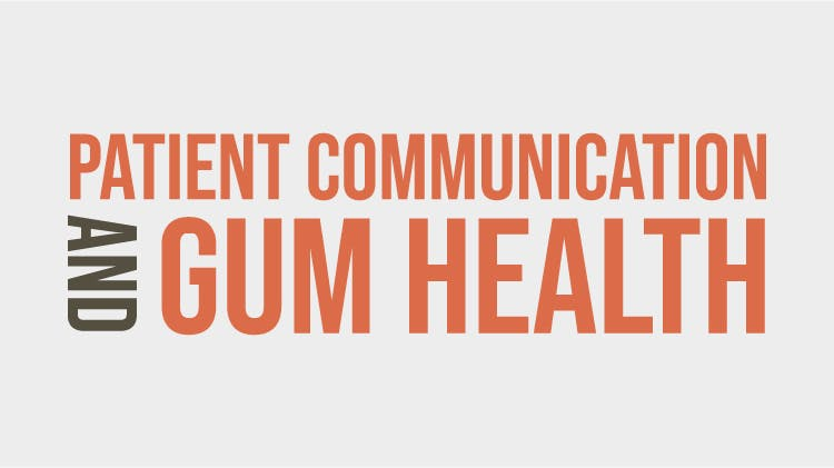 CN Patient Communication and Gum Health
