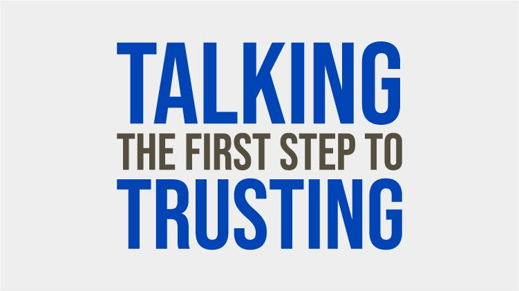 CN Talking – The First Step To Trusting