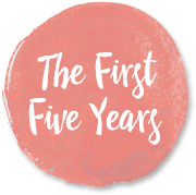 First Five Years