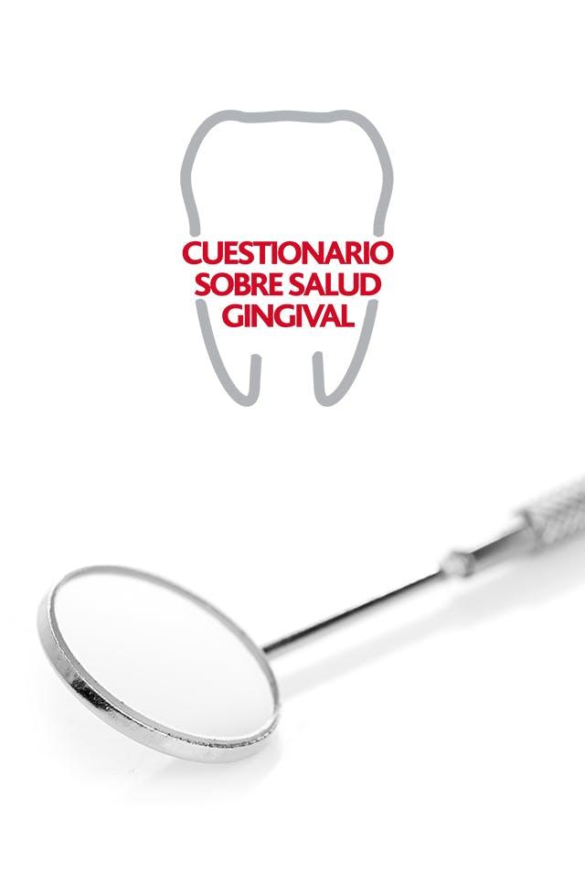 Cuestionario sobre salud gingival - Evalúa nivel de salud de tus encías