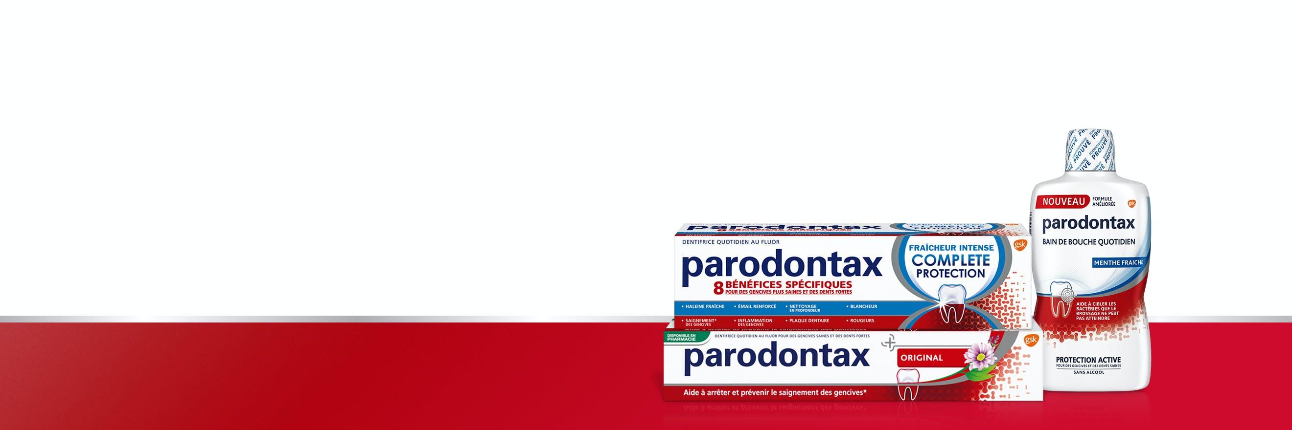 Gamme de dentifrices et bain de bouche parodontax pour aider à arrêter et prévenir le saignement occasionnel des gencives.