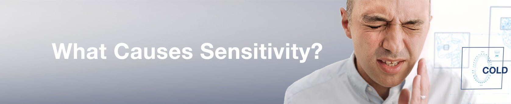 Causes of Sensitivity