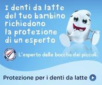 Protezione per i denti da latte