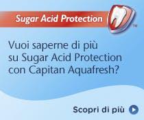 Vuoi saperne di  piu su Sugar acid protection?