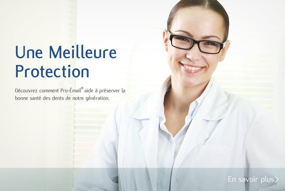 La solution Pro-Émail® pour aider à protéger les dents