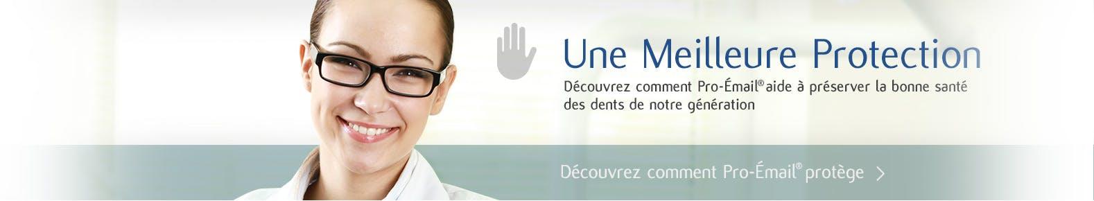 Pro-Émail® protége les dents contre les effets des attaques acides