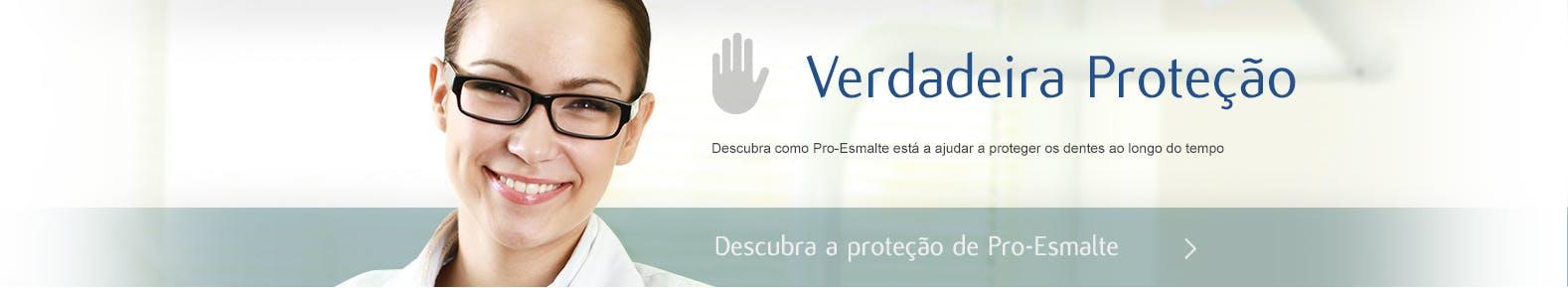 Descubra a proteção de Pro-Esmalte